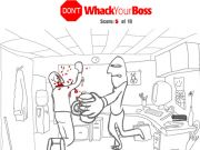 Don't Whack Your Boss